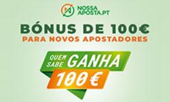 Nossa Aposta: Ganha 100€ com depósito de 10€