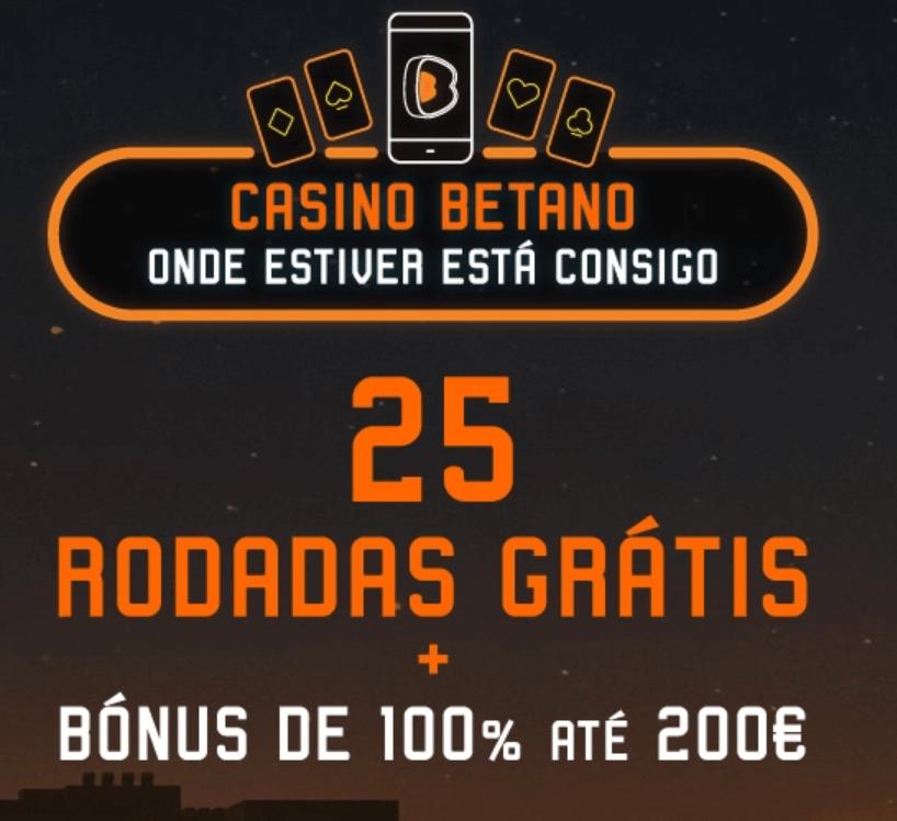 betano 25 rodadas gratis bonus