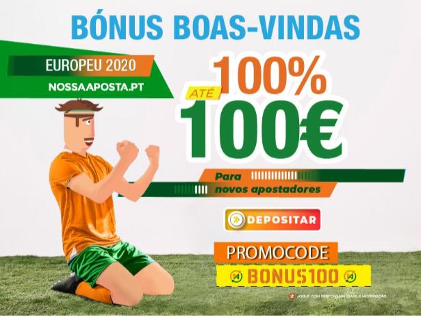 Bónus de Boas-Vindas Nossa Aposta Euro 2021